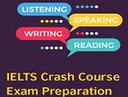 IELTS CRASH COURSE EXAM PREPARATION AVAILABLE